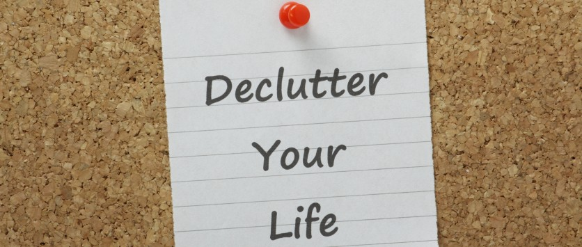 Declutter your life - Home Storage